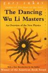Gary Zukav - The Dancing Wu Li Masters